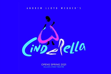 Andrew Lloyd Webber's Cinderella ~ London